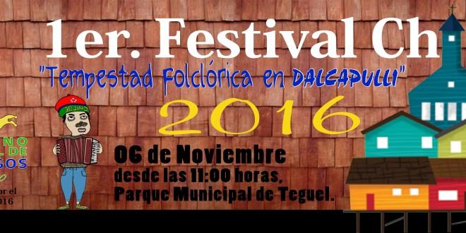 1° FESTIVAL CHILOTE «TEMPESTAD FOLCLORICA EN DALCAPULLI» 2016