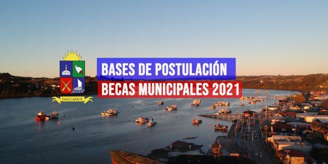 BASES DE POSTULACIÓN BECAS MUNICIPALES 2021